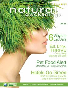 "July ""Food Watch"" Issue of Natural Awakenings Dallas Metro Magazine"