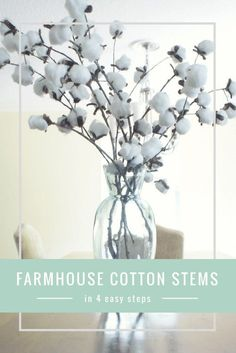 Want to add some farmhouse style to your home? Try out this easy and extremely cheap DIY to create Cotton stems. Click through or pin for later!