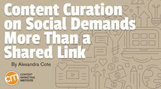 Content Curation on Social Demands More Than a Shared Link Content Marketing World is a part of the Informa Connect Division of Informa PLC This web site is operated by a enterprise or companies owned [. Strategic Marketing Plan, Digital Marketing Strategy, Content Marketing, Internet Marketing, Online Marketing, Marketing News, Online Typing, Book Proposal, Marketing Institute