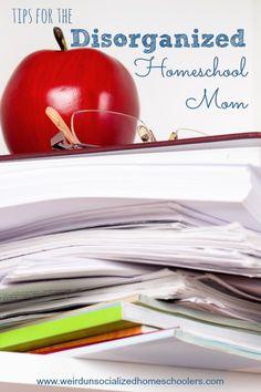 Tips for disorganized homeschool moms