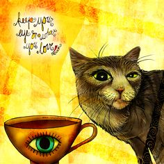 """""""Keep your eye on what you love."""" What my Coffee says to me March 7 - drink YOUR life in - spread love in every moment, keep your eye on those you love. I have my eye on you family heart emoticon (What my Coffee says to me is a daily, illustrated series created by Jennifer R. Cook for #mentalhealth) #coffee #love #cats #motivation #family #give #share #eye #art #creativity #illustration"""