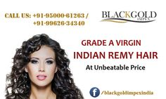 Buy high quality of #Wholesale Human #HairExtensions for bulk orders Online. We are the top wholesalers offering #HairExtensions in India for Unmatched quality. #BlackGoldImpex