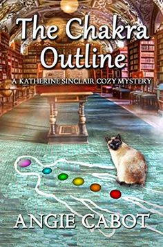 The Chakra Outline: A Katherine Sinclair Cozy Mystery Best Books To Read, New Books, Good Books, Best Mysteries, Cozy Mysteries, Mystery Novels, Mystery Series, Book Cover Art, Book Covers