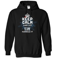 [Top tshirt name meaning] Keep Calm and Let YAW Handle It  Shirts of month  If youre YAW  then this shirt is for you! Whether you were born into it or were lucky enough to marry in show your strong YAW Pride by getting this limited edition Let YAW Handle It shirt today.  Tshirt Guys Lady Hodie  SHARE and Get Discount Today Order now before we SELL OUT  Camping 4th fireworks tshirt happy july and i must go tee shirts calm and let month handle calm and let yaw handle it itacz keep calm and let…