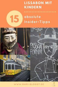 Lissabon mit Kindern ist ein pures Abenteuer. Denn diese wundervolle Stadt hat eine Menge zu bieten – und an vielen Aktivitäten haben auch die kleinen Entdecker ihren großen Spaß. Damit dein Familienurlaub in Portugal unvergesslich wird, habe ich für dich meine 15 Insider-Tipps für Lissabon zusammengestellt, die du auf deinem Städtetrip unbedingt machen solltest.