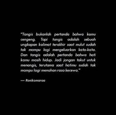 Reminder Quotes, Self Reminder, Mood Quotes, Poetry Quotes, Life Quotes, Quotations, Qoutes, Cinta Quotes, Unspoken Words