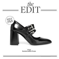 """The Edit: Prada Buckled Leather Pumps"" by polyvore-editorial ❤ liked on Polyvore featuring Prada and theedit"
