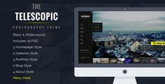 Telescopic - Fullscreen Photography PSD Template by louiejie  Telescopic is a clean, flat design with a 2 Styled Layout theme for Photography Black & White Layout, it an easy to customize PSD