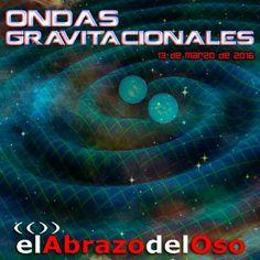 #Einstein lo predijo y ahora se ha demostrado. El domingo en #ElAbrazodelOso hablamos de #OndasGravitacionales.