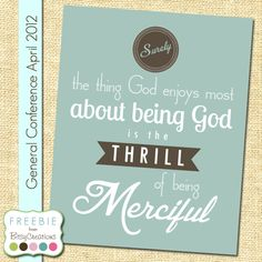 """Elder Jeffrey R. Holland during the LDS General Conference in April 2012. """"Surely the thing God enjoys most about being God is the thrill of being merciful."""""""