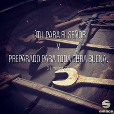 Seamos siervos útiles para Dios, preparados siempre para toda buena obra. ¡Día del Señor!