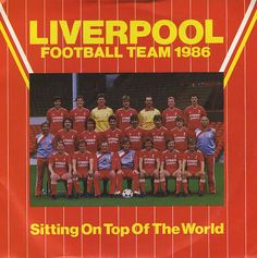'Sitting on Top of the World' - Liverpool Football Team 1986