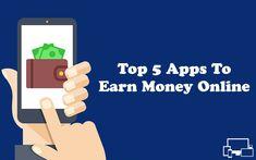 Mobile Se Paise Kamane Ke Top 5 Best Apps