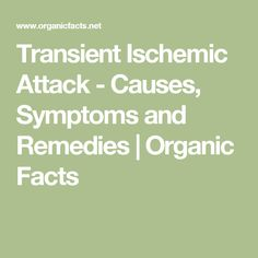 Transient Ischemic Attack - Causes, Symptoms and Remedies | Organic Facts