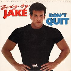 Body By Jake – Don't Quit
