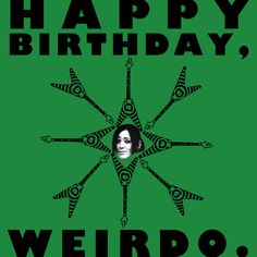 A birthday card for Stef via HAPPY BIRTHDAY STEF! LOVE, A+ AND THE INTERNET by Katie G.