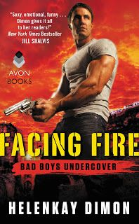 Romancing the Readers: Excerpt & Giveaway: Facing Fire by HelenKay Dimon