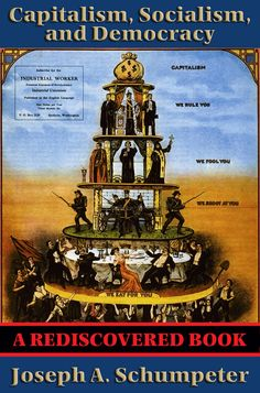 Capitalism, Socialism, and Democracy - Google Search