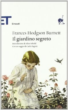 Amazon.it: Il giardino segreto - Frances H. Burnett, L. Lamberti - Libri