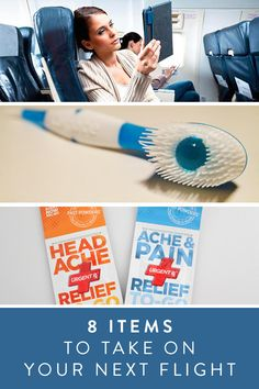 Traveling? 8 must-have items on your next flight. Things you need to travel with. They're real lifesavers.
