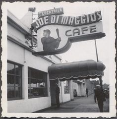 Joe DiMaggio's Cafe, on Fishermans Wharf in San Francisco, San Francisco City, San Francisco Travel, Creepy Sloth, Vintage Signs, Vintage Photos, Diner Sign, Joe Dimaggio, Old Signs, Back In The Day
