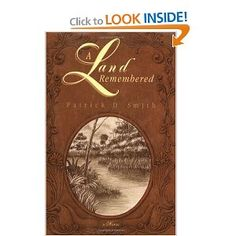 a land remembered, patrick d. smith - Florida historic fiction, on the list