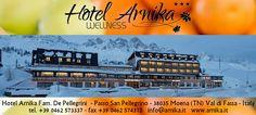 Visita l'Hotel Arnika al Passo S. Pellegrino nel Tour Virtuale 360° di Google