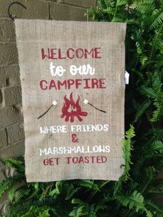 Welcome to the Campfire Fire Pit Burlap Garden Flag, Campfire, Fire Pit, Burlap Flag, Burlap Decor, Get Toasted, Marshmallows, Outdoor Flag by theshabbystitchery on Etsy