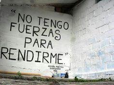 No tengo fuerzas para rendirme #AcciónPoética #SantuarioRDA