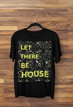 #house music #housemusic #djing #vocal #deep #tshirtdesign House Music, Music Is Life, Festival T Shirts, Techno Music, Cool Posters, Modern Fashion, Edm, Mens Tops, Black