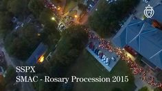 SSPX - Synod - St. Mary's Rosary Procession 2015.  My College!