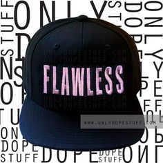 Flawless Beyonce Snapback I Woke Up Like from Only Dope Stuff                                                                                                                                                                                 More