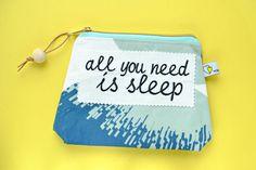 Schminktäschchen - all you need is sleep   Schminktasche - ein Designerstück von waseigenes bei DaWanda