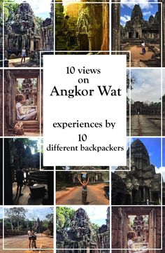 Viajar 10 views on Ankgor Wat - Experiences by 10 different backpackers Group Travel, Travel And Tourism, Us Travel, Travel Plan, Travel Guides, Travel Tips, Angkor Wat, Travel Articles, Adventure Is Out There