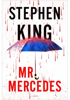Mr. Mercedes By Stephen King 448 pages-In the opening scene, a psychopath in a gleaming—yes—Mercedes mows down a line of desperate job seekers. The murderer, who lives—yes—with his mother, taunts a brilliant ex-cop (with whom he has a history) until the cop comes out of retirement to help solve the crime.