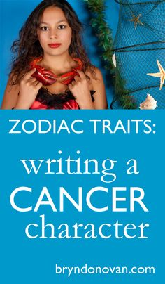 Zodiac Traits - Write a Cancer Character #writing #astrology