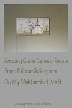 Amazing Grace Canvas Review from FulcrumGallery.com. I also wrote about what Amazing Grace means to me, the importance of the theme. On www.mymismatchedworld.com