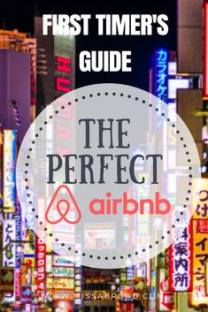 Insider Tips for Airbnb First Timer's! Step by step guide how to use the website, avoid scams and find the perfect accommodation. #travel