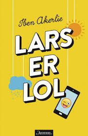 Lars er lol by Akerlie, Iben. Ark, My Books, Signs, Reading, Children, Bullying, Boys, Shop Signs, Word Reading