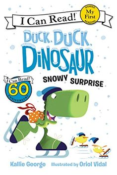 Duck, Duck, Dinosaur: Snowy Surprise (My First I Can Read) - Kindle edition by George, Kallie, Vidal, Oriol. Children Kindle eBooks @ Amazon.com.