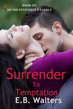 Mythical Books: Giveaway HOP and More! Surrender to Temptation (The Fitzgerald Family #6) by E.B. Walters