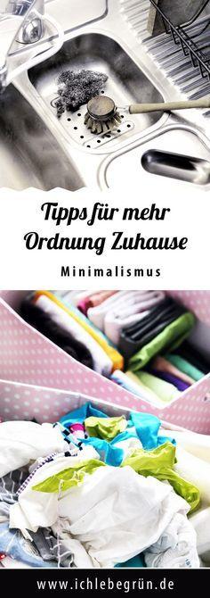 Tipps für mehr Ordnung zu Hause - Minimalismus bereichert!