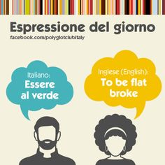 Italian / English idiom: to be flat broke