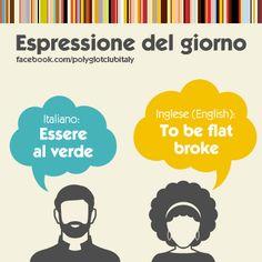 Italian / English idiom: to be flat broke