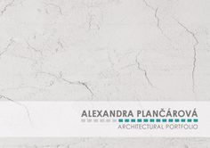 Alexandra Plancarova  Architectural Portfolio