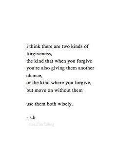 Two kinds of forgiveness.