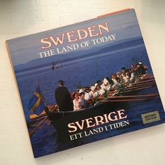 SWEDEN The Land of Today by William Mead – Revised Edition HC, DJ Like New ~S87