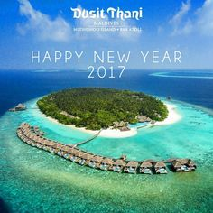 Happy New Year 2017  From all of us at Dusit Thani Maldives we wish you a successful and glorious Happy New Year! #dusitthanimv #maldives