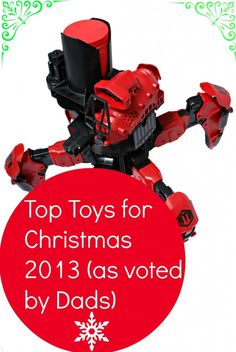 Top Toys for Christmas 2013 as voted by dads. Look out now for voucher codes, 3 for 2's, Amazon warehouse......