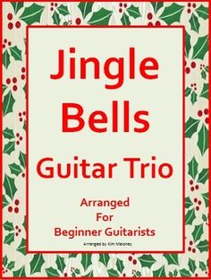 Jingle Bells. Instrumental for Guitar trio. Great for beginners!